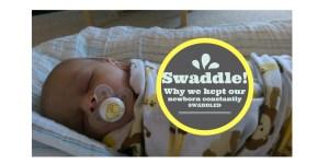 Swaddle, Swaddle, Swaddle