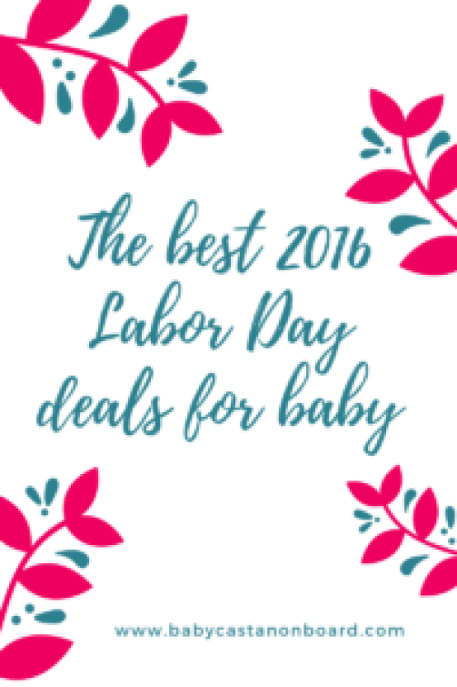 2016 Labor Day Deals for baby