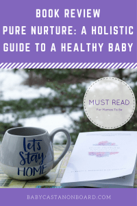 Pure Nurture: A Holistic Guide to a Healthy Baby is a must-read for pregnant mamas. I wish It is incredibly positive and provides various tools to help you take care of yourself during pregnancy in order to have a happy and healthy baby.