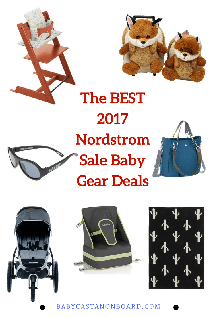 It's time for the Nordstrom Anniversary sale. This is a great time to stock up on baby gear! Here are the best 2017 Nordstrom sale baby gear deals.
