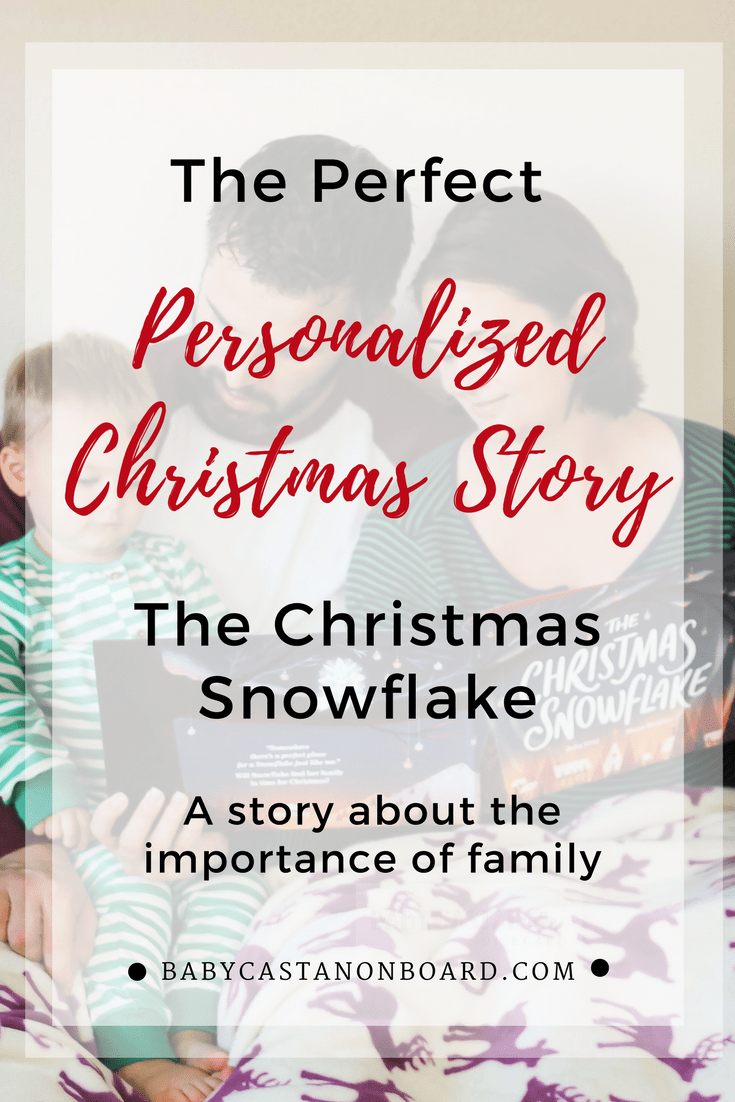 The Christmas Snowflake is a perfect personalized book for Christmas. It is all about family and will be part of our Christmas tradition. #gift #holiday #giftguide #christmas