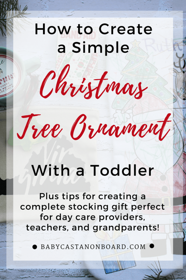 One person who deserves a special gift at holiday time is our child care provider. This we made a simple toddler DIY ornament and stocking for her. #ad #stockedwithlove #toddler #christmas #giftidea