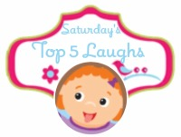 Saturday's Top 5 Laughs Bloghop