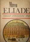 romanul-adolescentului-miop-gaudeamus-eliade-bucuresti-1617938