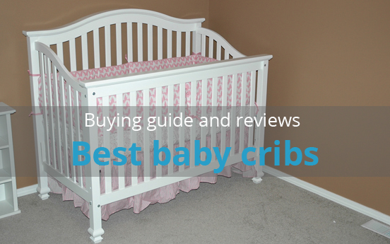 Best Baby Cribs Every Mom Should Like