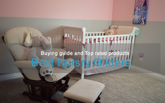 meet 5638f 1cfea Best nursery gliders: Buying guide and top rated products ...