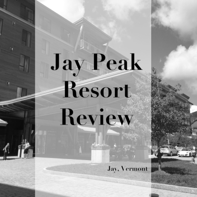 Jay Peak Resort Review