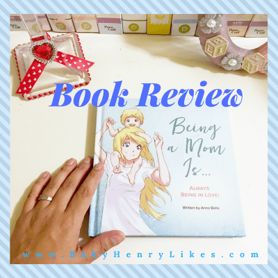 Being a Mom Is Book Review on www.BabyHenryLikes.com