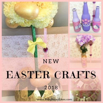 New Easter Crafts 2018 by Baby Henry Likes - www.BabyHenryLikes.com