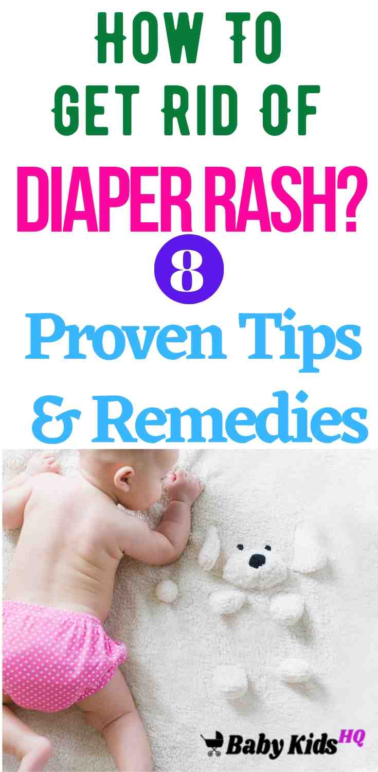 How To Get Rid Of Diaper Rash? 8 Proven Tips & Remedies To Get Rid Of Diaper Rash. 3
