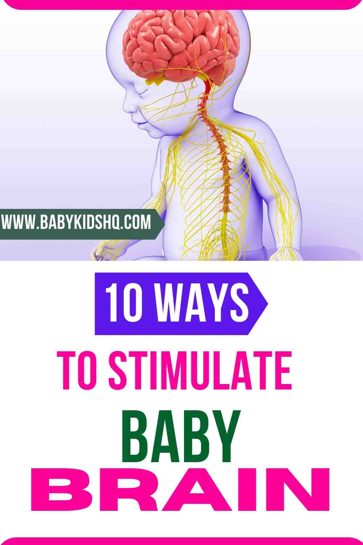 10 Ways To Stimulate Baby Brain
