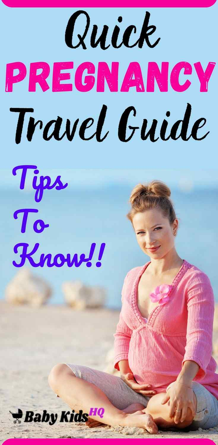 Talk to your doctor about your travel plans, you may need your prenatal chart and a reference to a doctor at your destination. Make sure your travel insurance covers your pregnancy. This may mean paying extra premiums. Read about Tips To know during your travel. This quick Pregnancy Travel Guide Should be Helpful. #pregnancytravel #pregnancytips