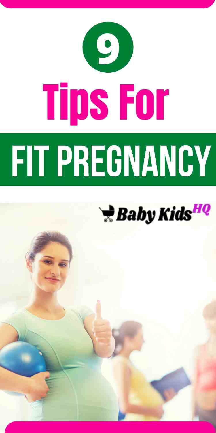 Fit Pregnancy 9 Tips For Healthy & Fit Pregnancy