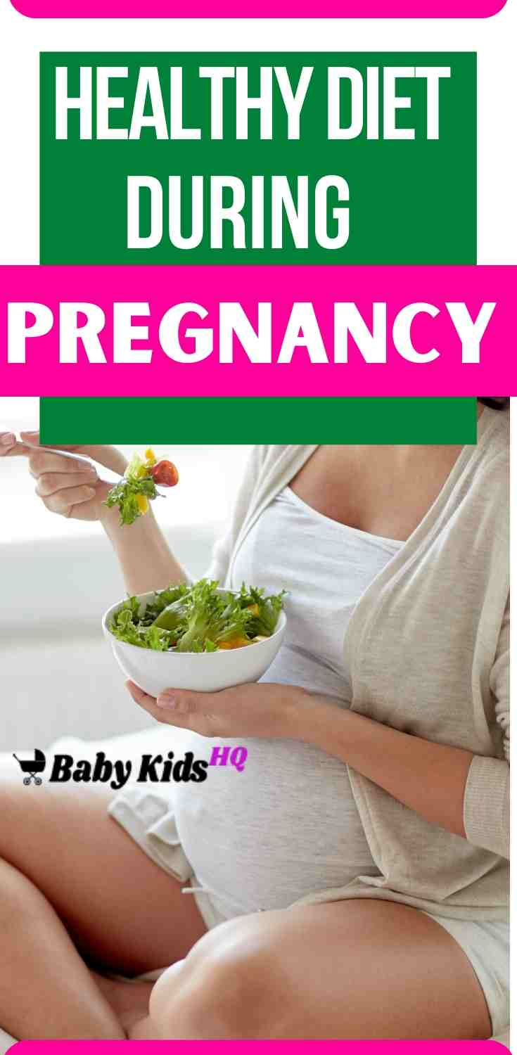 Healthy Diet During Pregnancy How To Stay Healthy.