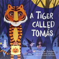 Book cover of A Tiger Called Tomas by Charlotte Zolotow
