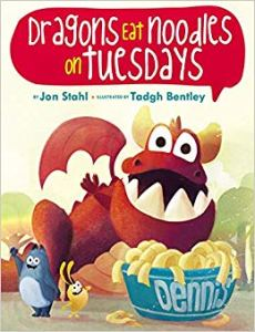 Cover of dragons eat noodles on tuesdays by jon stahl