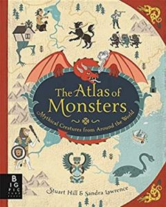Cover of The Atlas of Monsters by Lawrence