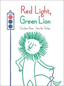 Cover of Red Light, Green Lion by Ryan
