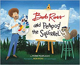 bob-ross-and-the=peapod-squirrel-pearlman