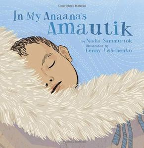 Cover of in-my-anaana's-amautik-sammurtok