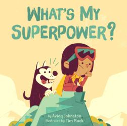 Cover of What's My Super Power by Johnston