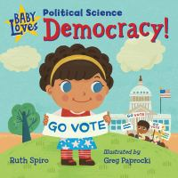 Cover of Baby Loves Democracy by Spiro