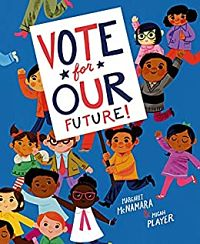 Cover of Vote for Our Future by McNamara