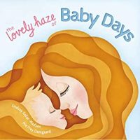 The Lovely Haze of Baby Days by Keller-Madsen book cover