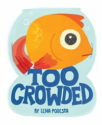 Cover of Too Crowded by Lena Podesta