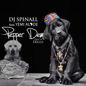 DJ-Spinall-Ft.-Yemi-Alade-Pepper-Dem-Prod.-E-Kelly