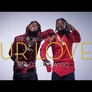 Bolo_j_ft_Davido__Ur_Love_Teaser_LagosLoaded1