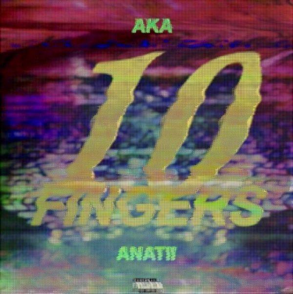 aka-x-anatii-10-fingers-mp3-image-600x601