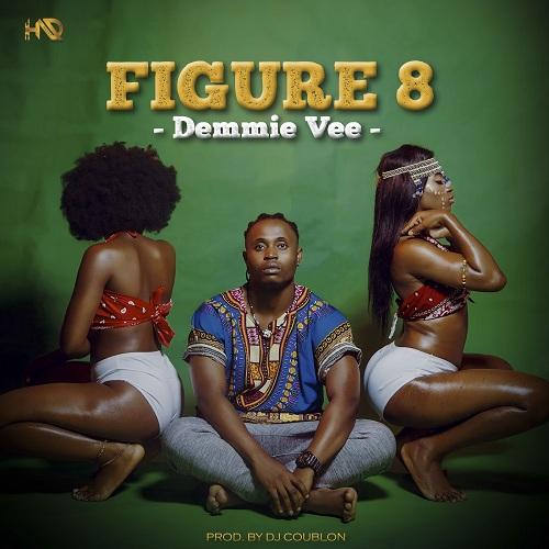 Demmie Vee – Figure 8 (Prod. DJ Coublon)