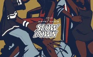 Juls Slow Down