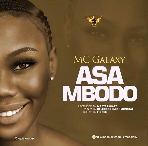 MC Galaxy Asa Mbodo