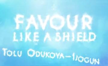 Tolu Odukoya Favour Like a Shield