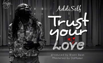 Addi Self Trust Your Love