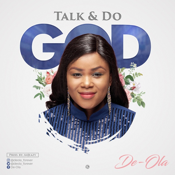 De-Ola Talk and Do God