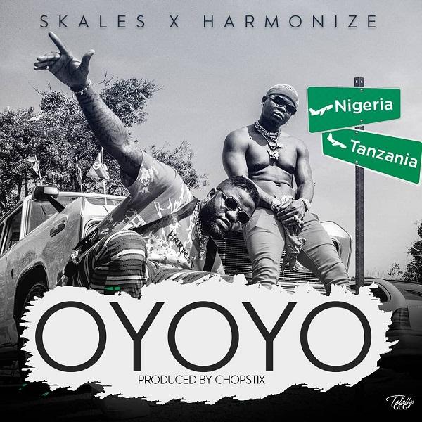 skales oyoyo ft harmonize