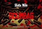 Shatta wale Scumbag