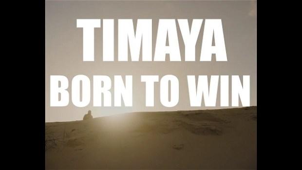 timaya born to win video