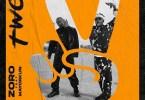 zoro two remix ft mayorkun