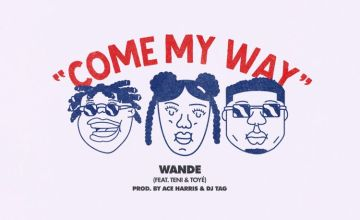 Wande Come My Way