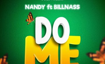 Nandy Do Me ft Billnass