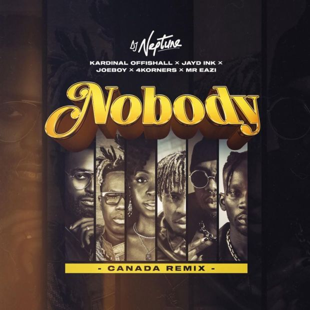 DJ Neptune Nobody Canada Remix mp3 download