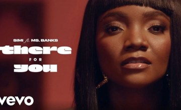 Simi There For You ft Ms Banks video download