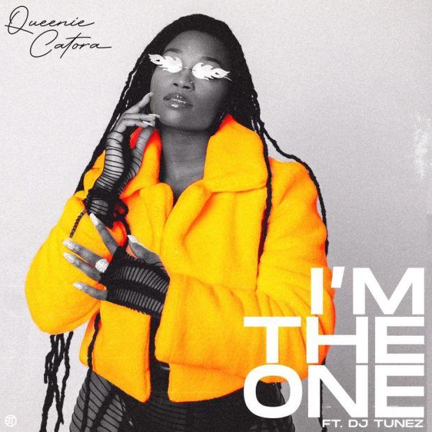 Queenie Catora I'm The One ft DJ Tunez