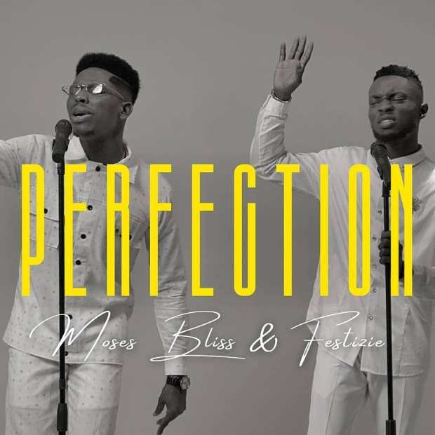 Moses Bliss Perfection ft Festizie