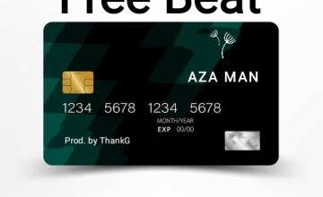 Freebeat:- Aza Man (Prod By ThankG)