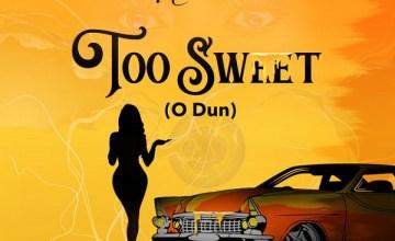 [Music] Niniola – Too Sweet (O Dun)